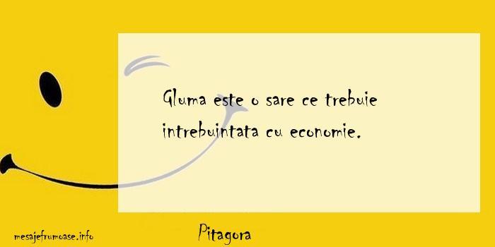 Pitagora - Gluma este o sare ce trebuie intrebuintata cu economie.